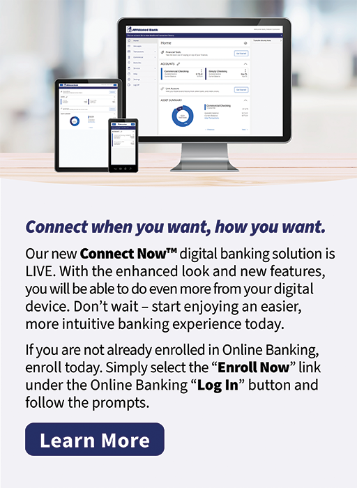 Affiliated Bank's new Connect Now digital banking solution is LIVE.